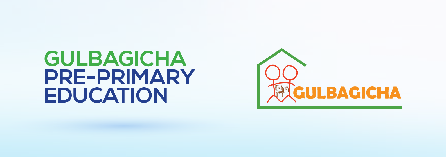 GULBAGICHA – Pre-primary Education